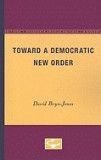 Toward a Democratic New Order