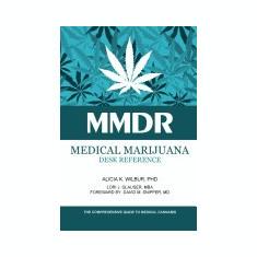 Medical Marijuana Desk Reference - Carte in engleza