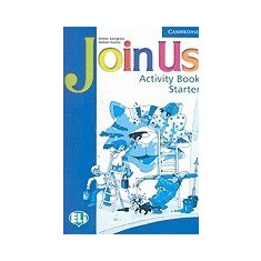 Join Us for English: Activity Book Starter - Carte in engleza