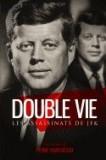 Double Vie: Les Assassinats de JFK