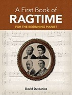 A First Book of Ragtime: 24 Arrangements for the Beginning Pianist foto