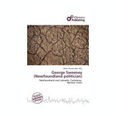 George Sweeney (Newfoundland Politician) - Carte in engleza