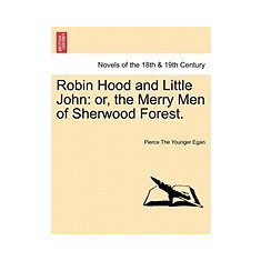 Robin Hood and Little John: Or, the Merry Men of Sherwood Forest. - Carte in engleza