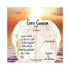 God's Cook Book...What a Creation!: A Hippie Bob Tale - Carte in engleza