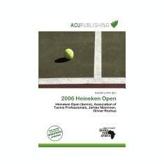 2006 Heineken Open