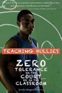 Teaching Bullies: Zero Tolerance in the Court or in the Classroom foto
