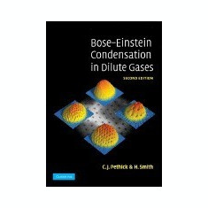 Bose-Einstein Condensation in Dilute Gases - Carte in engleza