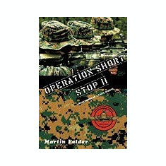Operation Shortstop: Confessions of a Nave Marine - Carte in engleza