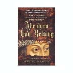 The Journal of Professor Abraham Van Helsing - Carte in engleza
