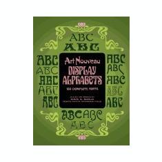Art Nouveau Display Alphabets - Carte in engleza