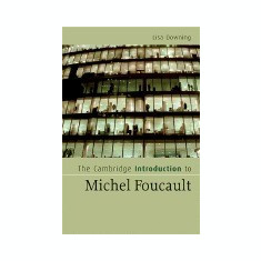 The Cambridge Introduction to Michel Foucault - Carte in engleza