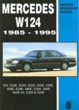 Mercedes W124 Owners Workshop Manual