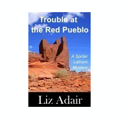 Trouble at the Red Pueblo - Carte in engleza