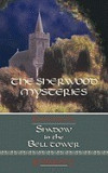 The Sherwood Mysteries Featuring the: Shadow in the Bell Tower