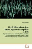 Hopf Bifurcations in a Power System Susceptible to Ssr