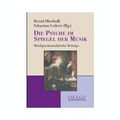 Die Psyche Im Spiegel Der Musik - Carte in engleza