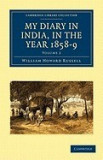 My Diary in India, in the Year 1858 9