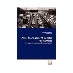 Asset Management Benefit - Assessment Strategic Directions in Transportation - Carte in engleza