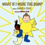 What If I Were the Sun?