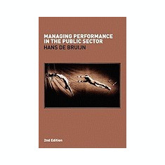 Managing Performance in the Public Sector - Carte in engleza