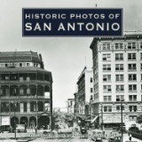 Historic Photos of San Antonio, San-Antonio