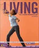 Living as a Young Woman of God: An 8-Week Curriculum for Middle School Girls, for Ages 11-14