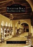 Boomtime Boca: Boca Raton in the 1920s
