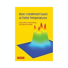 Bose-Condensed Gases at Finite Temperatures - Carte in engleza
