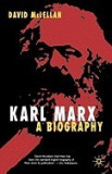 Karl Marx: A Biography