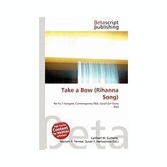 Take a Bow (Rihanna Song) - Carte in engleza