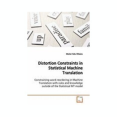 Distortion Constraints in Statistical Machine Translation