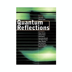Quantum Reflections - Carte in engleza