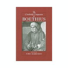 The Cambridge Companion to Boethius