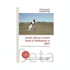 South African Cricket Team in Zimbabwe in 2007