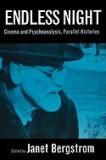 Endless Night: Cinema & Psychoanalysis, Parallel Histories