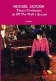 Michael Jackson Testi E Traduzioni Da Off the Wall a Xscape