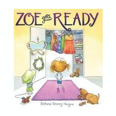 Zoe Gets Ready - Carte in engleza