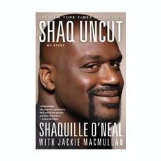 Shaq Uncut: My Story - Carte in engleza