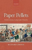 Paper Pellets: British Literary Culture After Waterloo