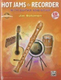 Hot Jams for Recorder: With Guitar and Drum [With CD (Audio)]