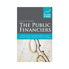 The Public Financiers: Ricardo, George, Clark, Ramsey, Mirrlees, Vickrey, Wicksell, Musgrave, Buchanan, Tiebout, and Stiglitz - Carte in engleza