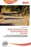 2009-2010 Uci Track Cycling World Cup Classics