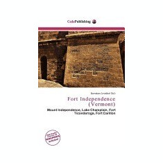 Fort Independence (Vermont) - Carte in engleza