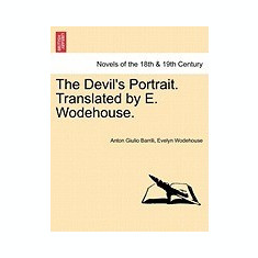 The Devil's Portrait. Translated by E. Wodehouse. - Carte in engleza