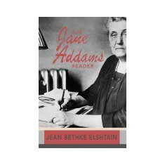 The Jane Addams Reader - Carte in engleza