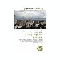 George Reynolds (Mormon) - Carte in engleza