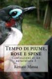 Tempo Di Piume, Rose E Spine: Confessioni Di Un Naturalista 5