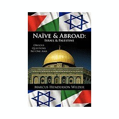 Nave & Abroad: Israel & Palestine: Obvious Questions No One Asks - Carte in engleza