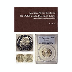 Auction Prices Realized for Pcgs-Graded German Coins - Second Edition, January 2011 - Carte in engleza