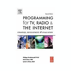 Programming for TV, Radio and the Internet: Strategy, Development, and Evaluation - Carte in engleza